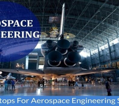 Best Laptops for Aerospace Engineering Students